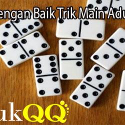Pelajari Dengan Baik Trik Main AduQ Online